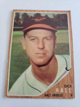 1962 topps Dick Hall Baltimore Orioles vintage baseball card
