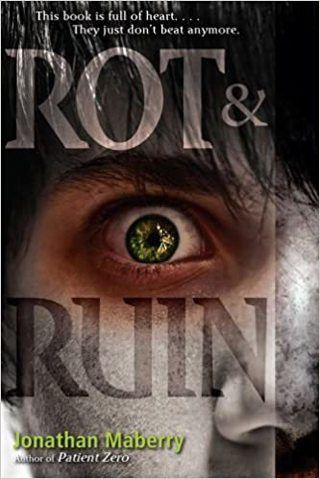 Rot & Ruin (Book 1)