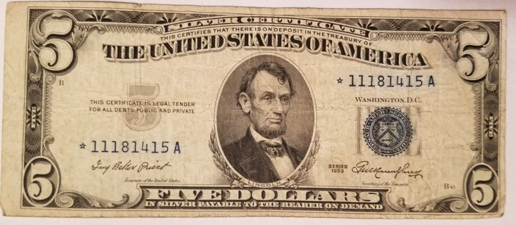 "1953 ""Star"" 5 Dollar Silver Certificate"