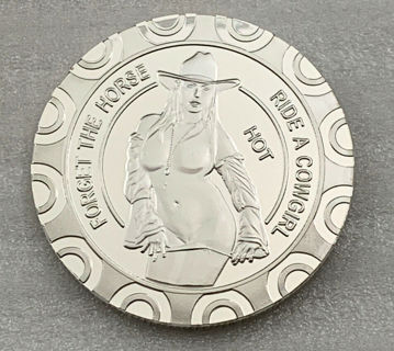 * Forget The Horse / Ride A HOT Cowgirl Coin Adult Silver Plated Novelty Coin