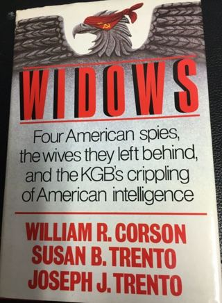 Widows by Susan B. Trento, William R. Corson and Joseph J. Trento (Hardcover)