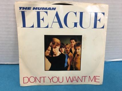 L574 THE HUMAN LEAGUE 45 RPM RECORD DONT YOU WANT ME SECONDS