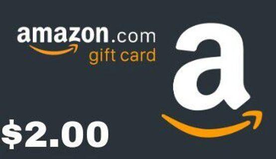 $2 AMAZON GIFT CARD
