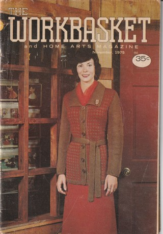 Workbasket Craft Book: Crochet, Knitting, Sewing, Patterns, How To: Nov 1975