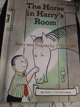 The Horse in Harry's Room, by Syd Hoff