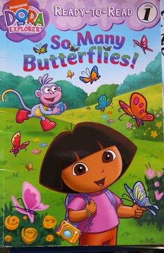 """Dora..So Many Butterflies"" Level 1 Reading Book"