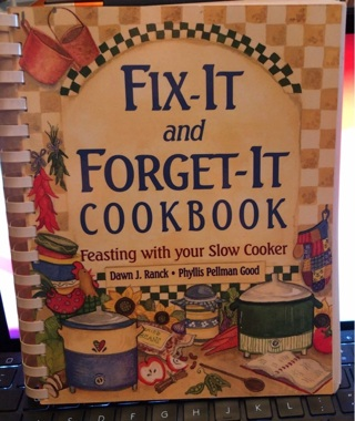 Fix It and Forget It slow cooker meals