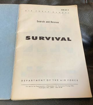 Department of the Air Force Manual 64-5 Search & Rescue Survival Feb. 1, 1962