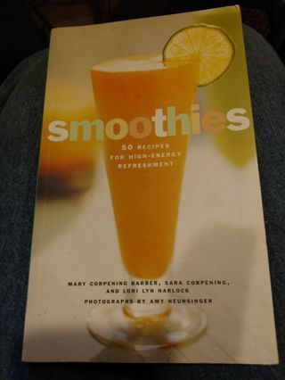 Smoothies 50 Recipes for High-Energy Refreshment