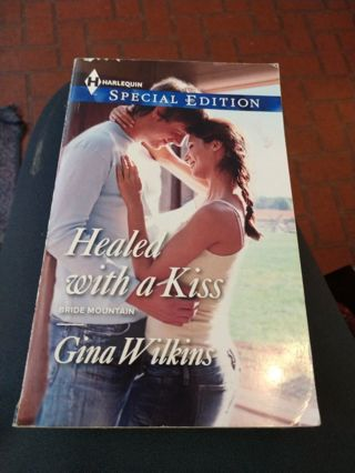 Healed with a Kiss by Gina Wilkins (paperback)