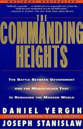 The Commanding Heights...Daniel Yergin, Joseph Stanislaw