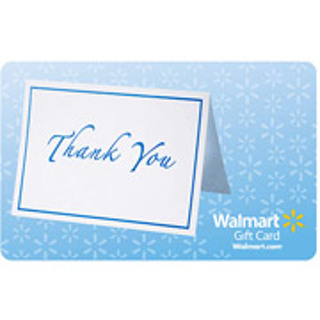 $250.00 WALMART GIFT CARD $250.00