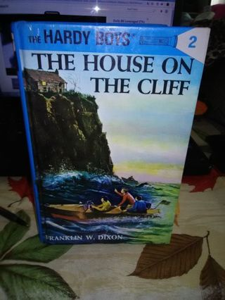 The Hardy Boys - The House On The Cliff by Franklin W. Dixon