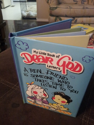 My little Book of Dear God Letters-A Real Friend is Someone Who Takes Time to Listen to You