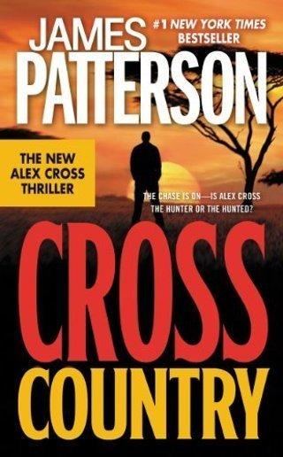 CROSS COUNTRY (Alex Cross #14) by James Patterson (HB/DJ-EC) #LLP20TP