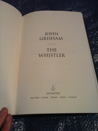 "Hard back book ""The Whistler"" by John Grisham"
