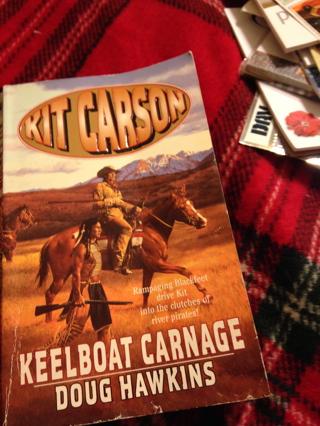 Book KIT Carson Keelboat Carnage By Doug Hawkins