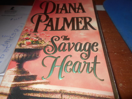 The Savage Heart   By Diana Palmer