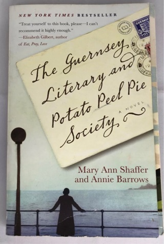 The Guernsey Literary and Potato Peel Pie Society - Paperback - Used