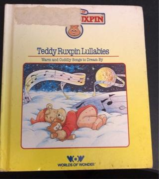 Teddy Ruxpin Lullabies Book