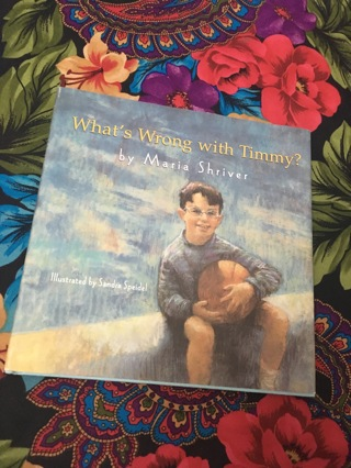 what's wrong with Timmy book hardcover maria shriver