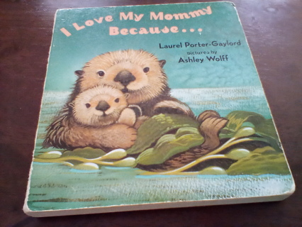 """Book: """"I Love My Mommy Because..."""": GUC"""