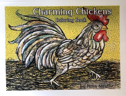 CHARMING CHICKENS!  COLORING BOOK BY NINA STRUTHERS
