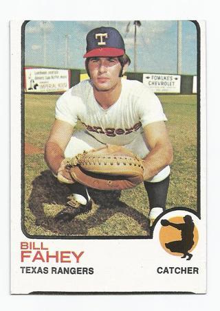BILL FAHEY 1973 Topps Baseball card #186 TEXAS RANGERS
