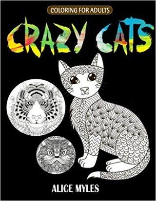 Crazy Cats: Adult Coloring Book