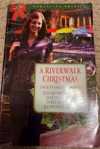 A Riverwalk Christmas- 4 Stories