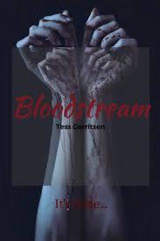 BLOODSTREAM by Tess Gerritsen (HB/DJ-VGC) #LMB10JR