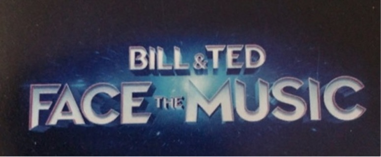 Bill and Ted - Face the Music