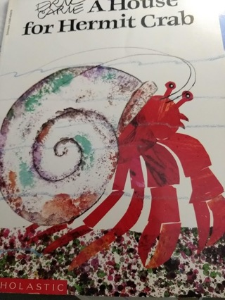 A House for Hermit Crab, by Eric Carle