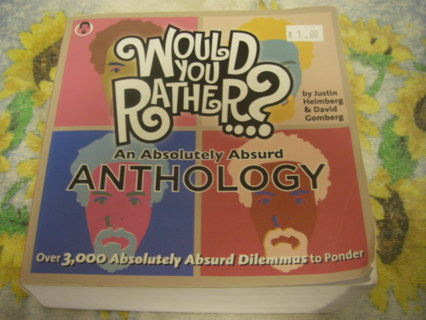 Would you Rather...? An Absolutely Absurd Anthology