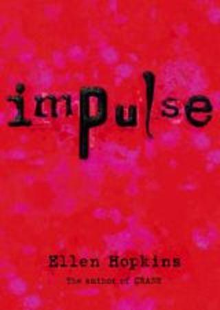 Impulse By Ellen Hopkins`