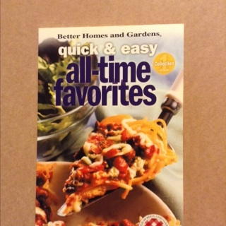 Better Homes And Gardens Quick & Easy All-time Favorites