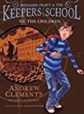 BRAND NEW! We the Children  by Andrew Clements