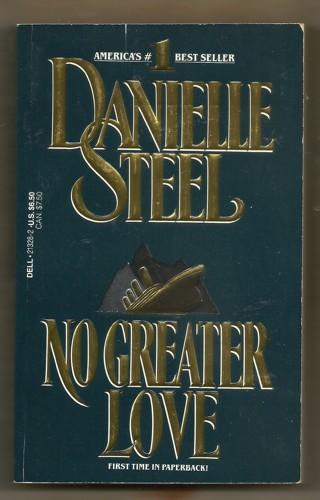 Danielle Steel/ No Greater Love