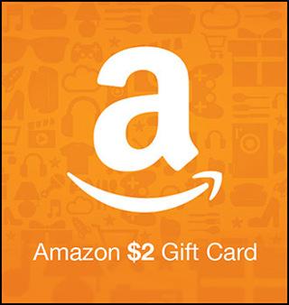 $2 Amazon +chance at bonus!!