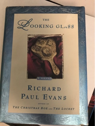 The Looking Glass by Richard Paul Evans