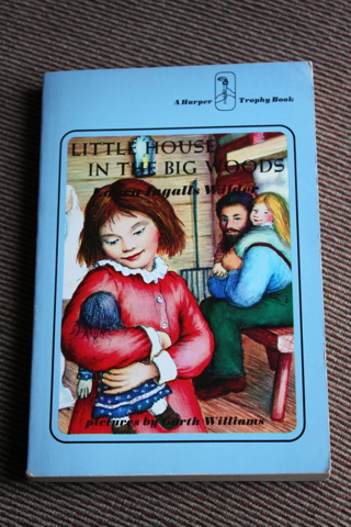 Little House in the Big Woods by Laura Ingalls Wilder, Paperback