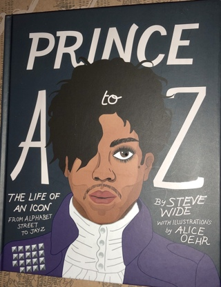 """Brand New Illustrated 10"""" x 8"""" HardCover Book. """"Prince: A to Z: THE LIFE OF AN ICON""""!!"""