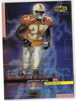 1999 UD Ionix Electric Forces - Peerless Price -Team: Buffalo Bills