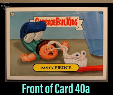 2012 Topps Garbage Pail Kids Card #40a • PASTY PIERCE • See Photos • New