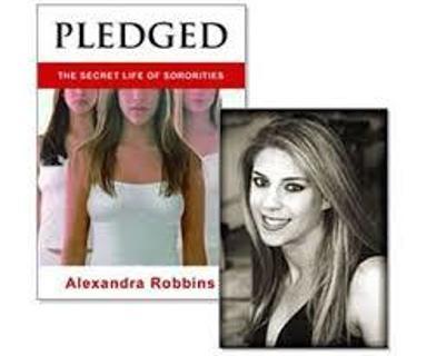 Pledged: The Secret Life of Sororitiesby Alexandra Robbins (TPB/GC-1st ED) #LLP108BLF