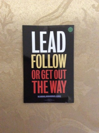Lead Follow Or Get Out  The Way Sticker