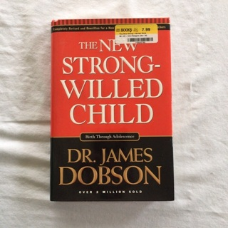 The New Strong Willed Child By Dr James Dobson