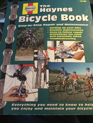 The Haynes Bicycle Book, by Bob Henderson