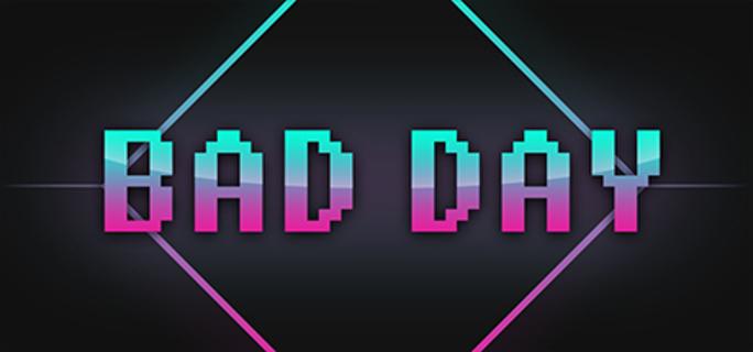 Bad Day (Steam Key)