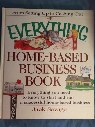 """""""The Everything Home-Based Business Book"""" Hardback educational & informative! Brand New! Ships FREE!"""